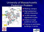university of massachusetts pedestrian problem1