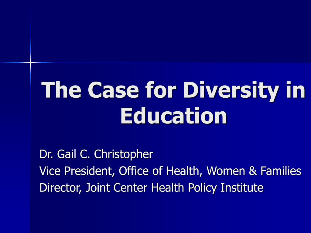 the case for diversity in education l.