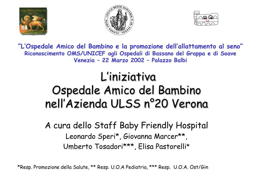 l iniziativa ospedale amico del bambino nell azienda ulss n 20 verona l.