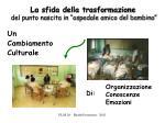 la sfida della trasformazione del punto nascita in ospedale amico del bambino
