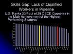 skills gap lack of qualified workers in pipeline27