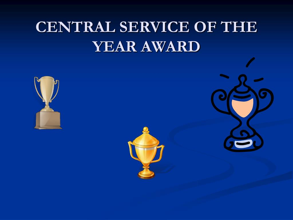 central service of the year award l.