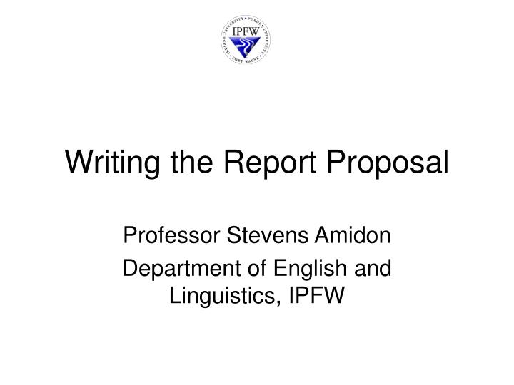 writing the report proposal n.