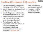 risk based development cmc questions