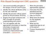 risk based development cmc questions36