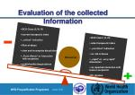 evaluation of the collected information