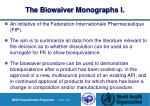 the biowaiver monographs i