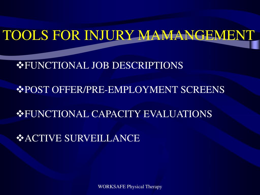 TOOLS FOR INJURY MAMANGEMENT