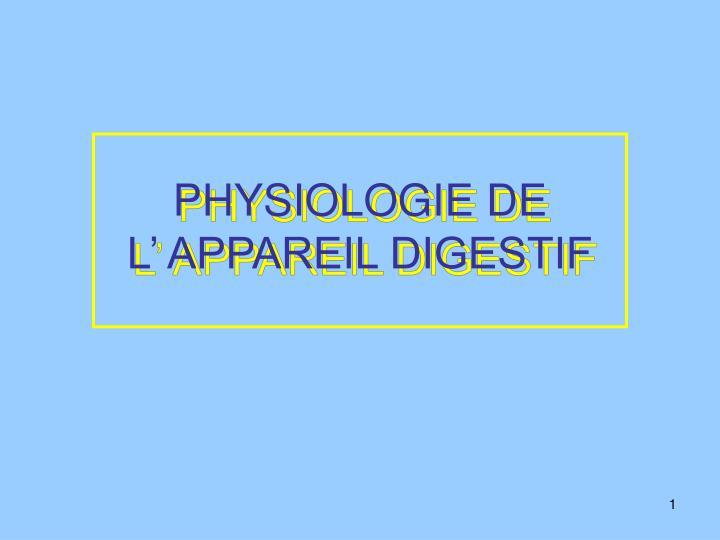 physiologie de l appareil digestif n.