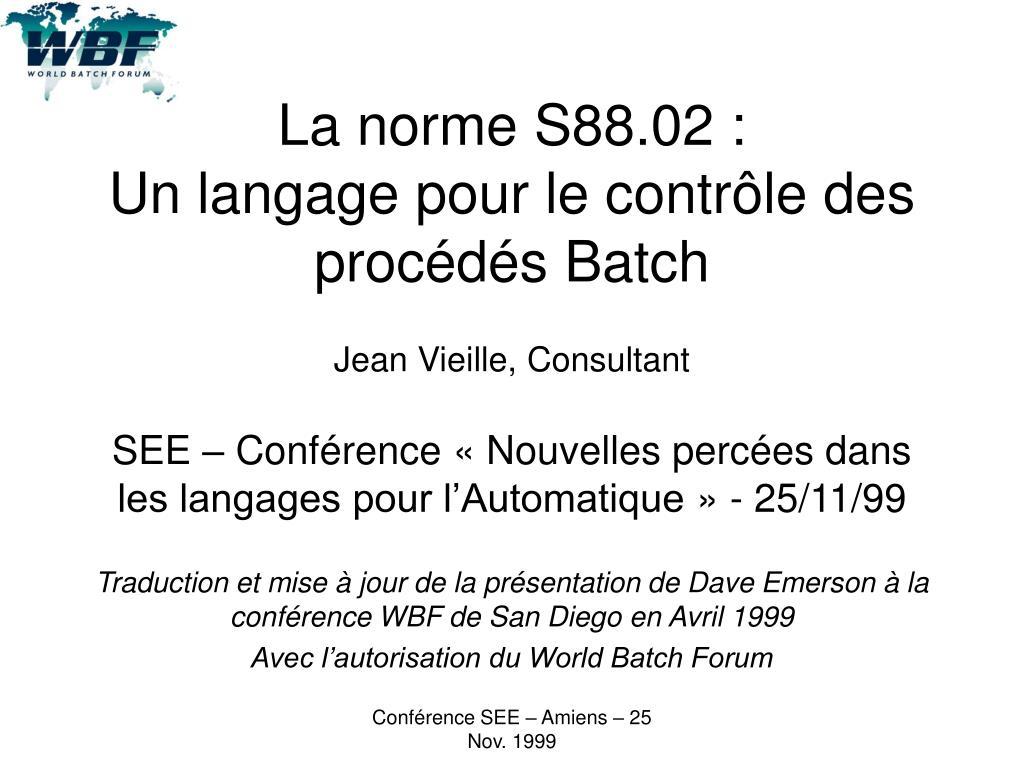 la norme s88 02 un langage pour le contr le des proc d s batch l.