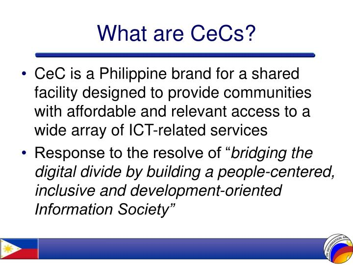 What are cecs