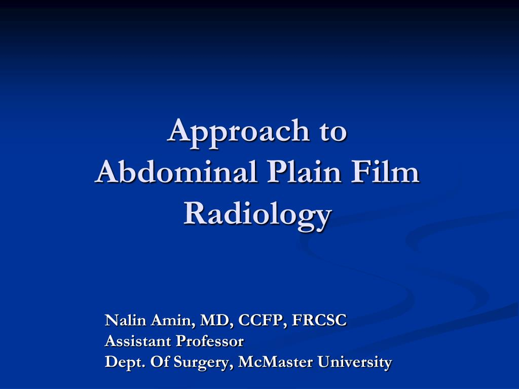 approach to abdominal plain film radiology l.