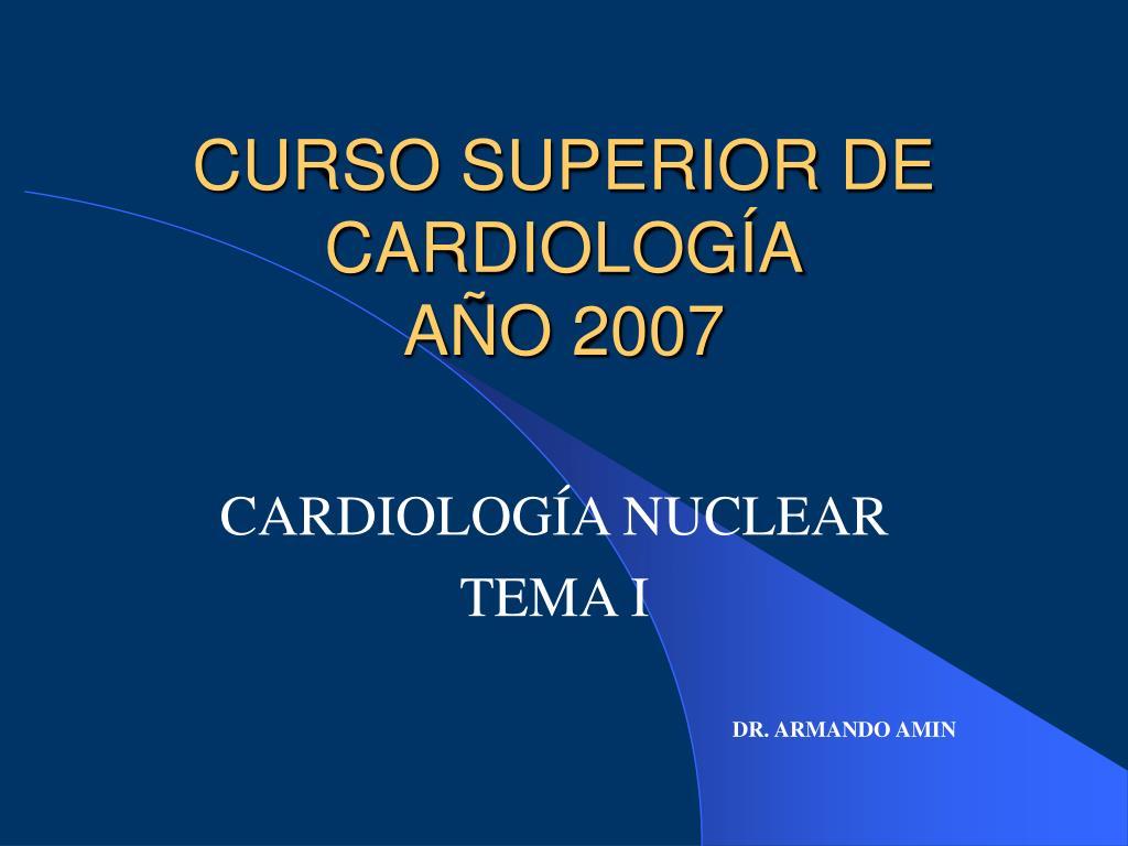 curso superior de cardiolog a a o 2007 l.