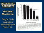 pronostico conducta viabilidad mioc rdica seg n de captaci n mioc rdica de talio 201