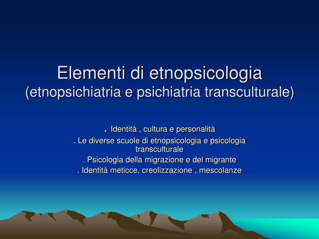 elementi di etnopsicologia etnopsichiatria e psichiatria transculturale l.