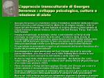 l approccio transculturale di georges devereux sviluppo psicologico cultura e relazione di aiuto