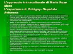 l approccio transculturale di marie rose moro l esperienza di bobigny ospedale avicenna