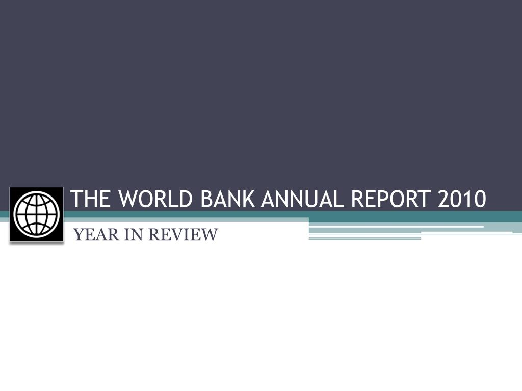 the world bank annual report 2010 l.
