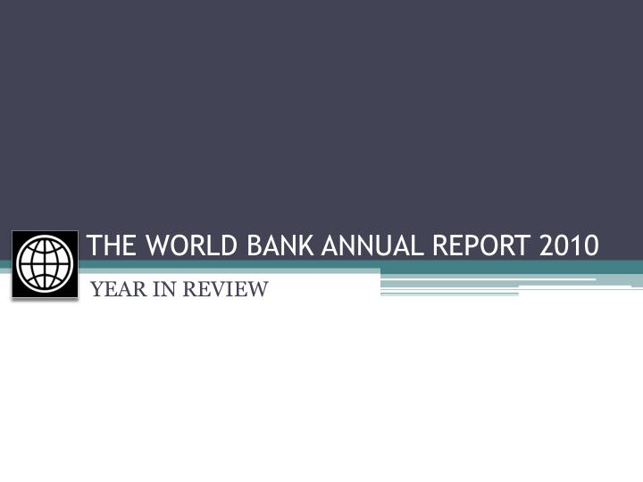 the world bank annual report 2010 n.