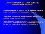 la prescripci n en la ley sobre el contrato de seguro14