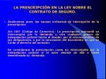 la prescripci n en la ley sobre el contrato de seguro15