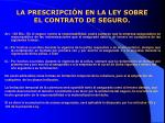 la prescripci n en la ley sobre el contrato de seguro21