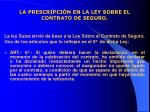 la prescripci n en la ley sobre el contrato de seguro7