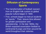 diffusion of contemporary sports