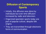 diffusion of contemporary sports1