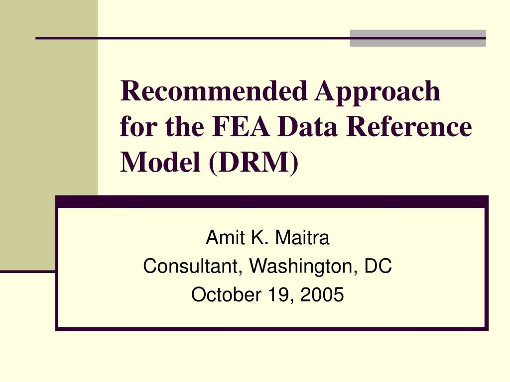 recommended approach for the fea data reference model drm l.