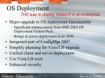os deployment the way to deploy vista lh in an enterprise