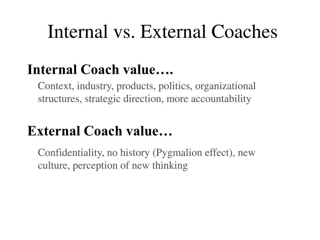 Internal vs. External Coaches