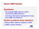 newer amr studies
