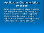 application characteristics priorities