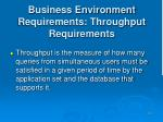 business environment requirements throughput requirements