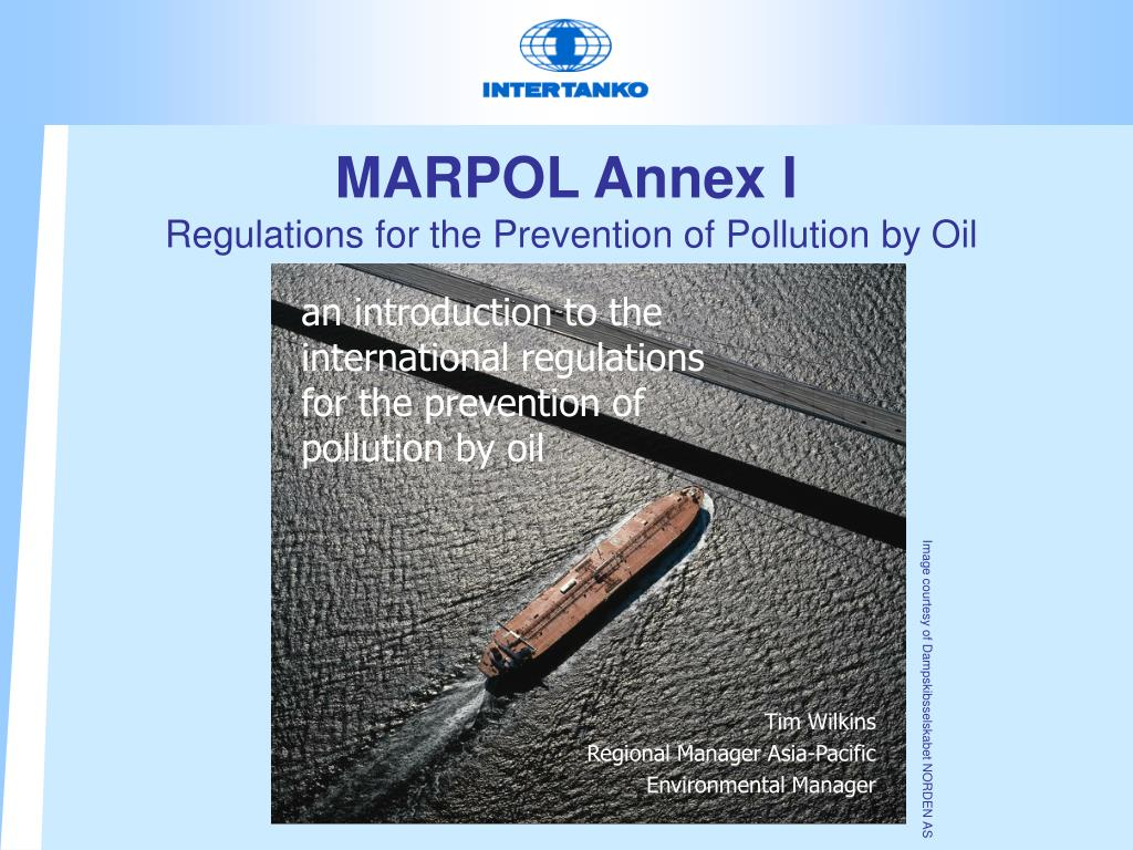 marpol annex i regulations for the prevention of pollution by oil l.