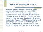 decision tree option to delay