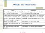 options and opportunities