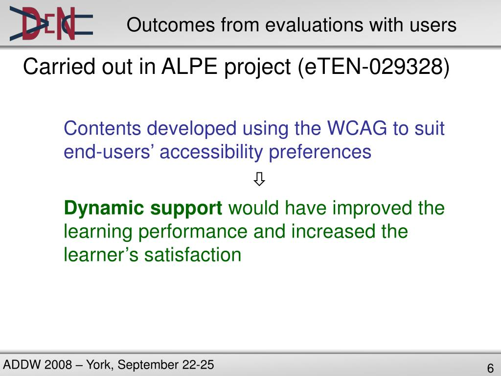 Outcomes from evaluations with users