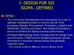 i design for six sigma defined