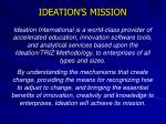 ideation s mission