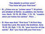 has dejado tu primer amor you have left your first love22