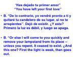 has dejado tu primer amor you have left your first love56