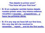 has dejado tu primer amor you have left your first love59