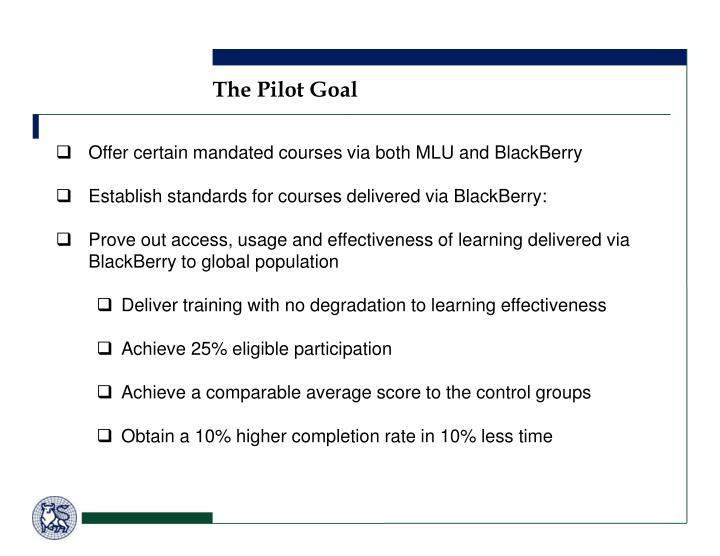 The Pilot Goal
