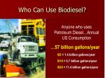 who can use biodiesel