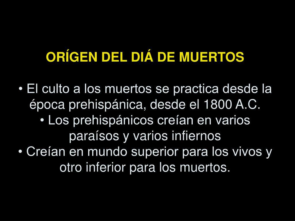 ORÍGEN DEL DIÁ DE MUERTOS