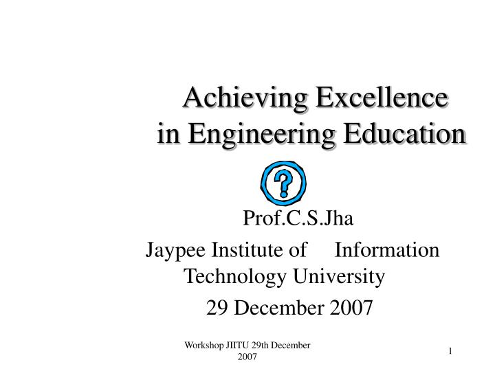 achieving excellence in engineering education n.