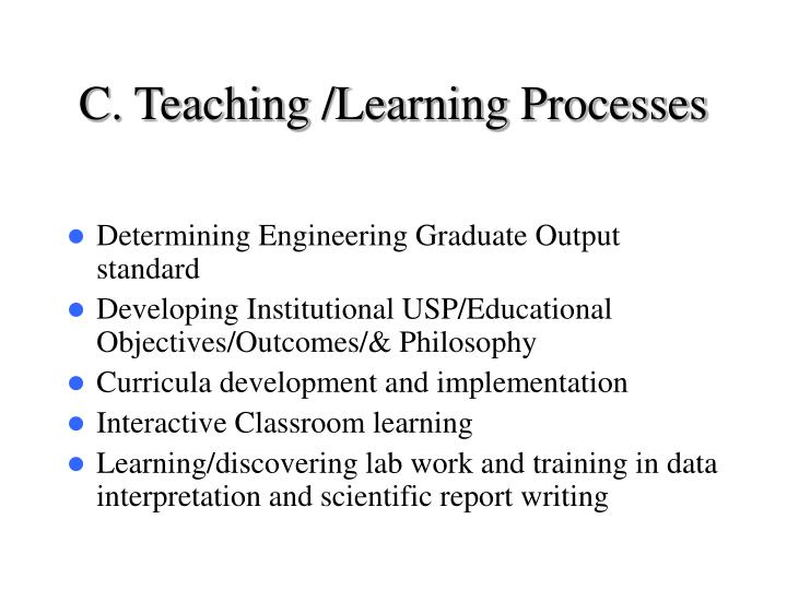 C. Teaching /Learning Processes