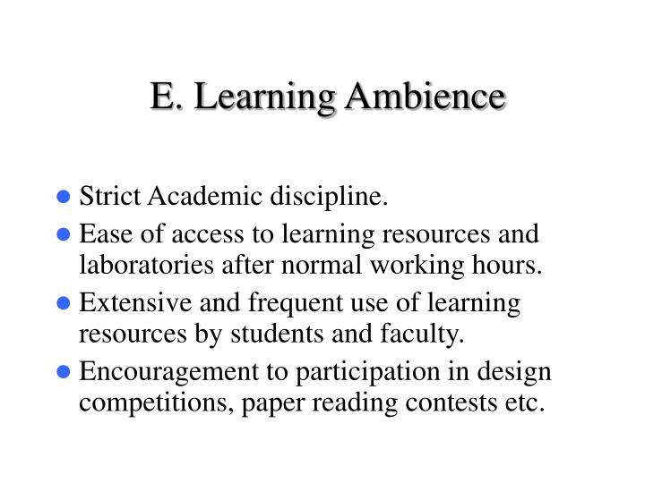 E. Learning Ambience